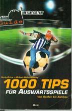 1000 Tips für Auswärtsspiele