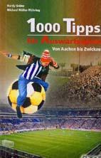 1000 Tipps für Auswärtsspiele
