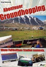 Das Abenteuer Groundhopping